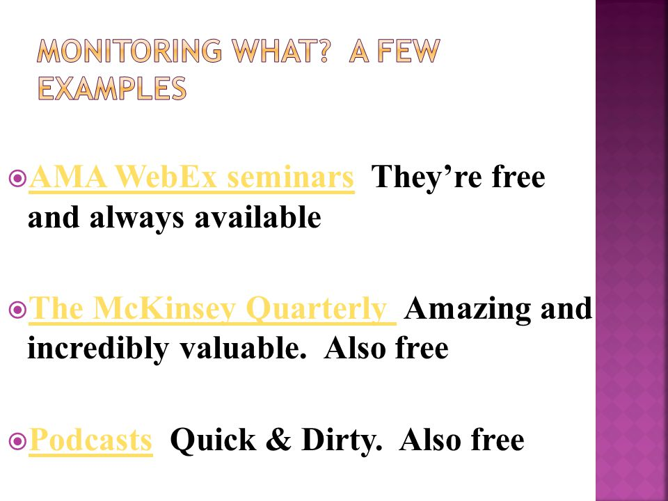  AMA WebEx seminars They're free and always available AMA WebEx seminars  The McKinsey Quarterly Amazing and incredibly valuable.