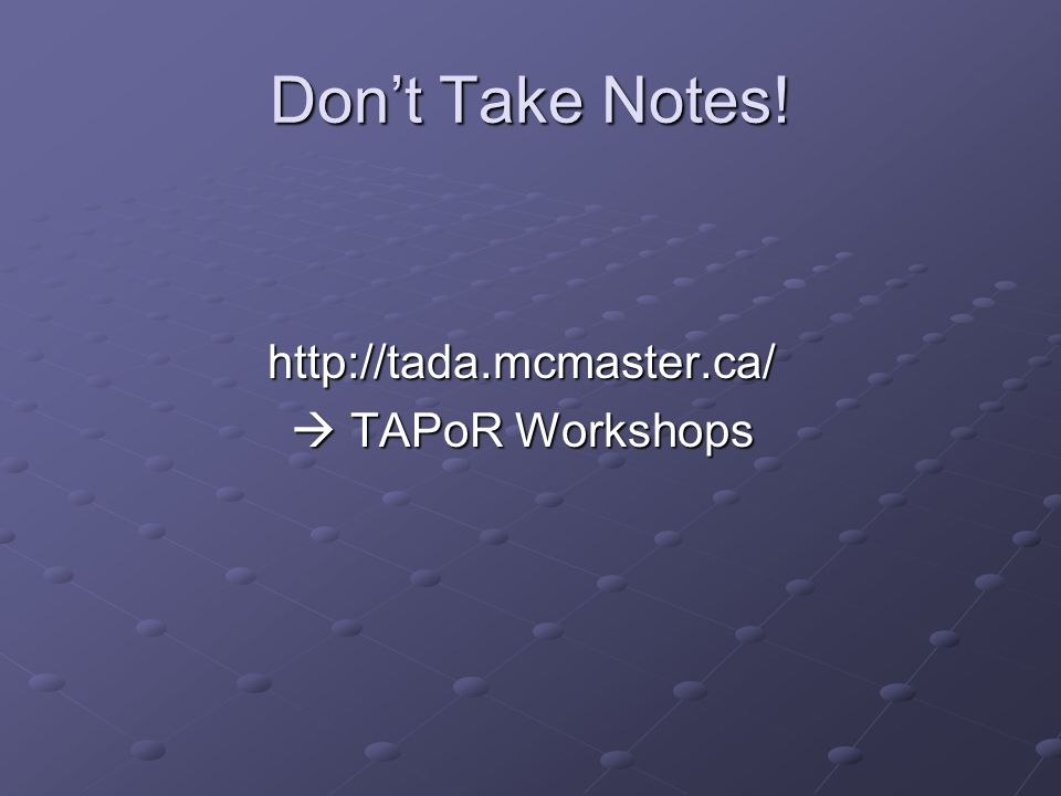 http://tada.mcmaster.ca/  TAPoR Workshops Don't Take Notes!