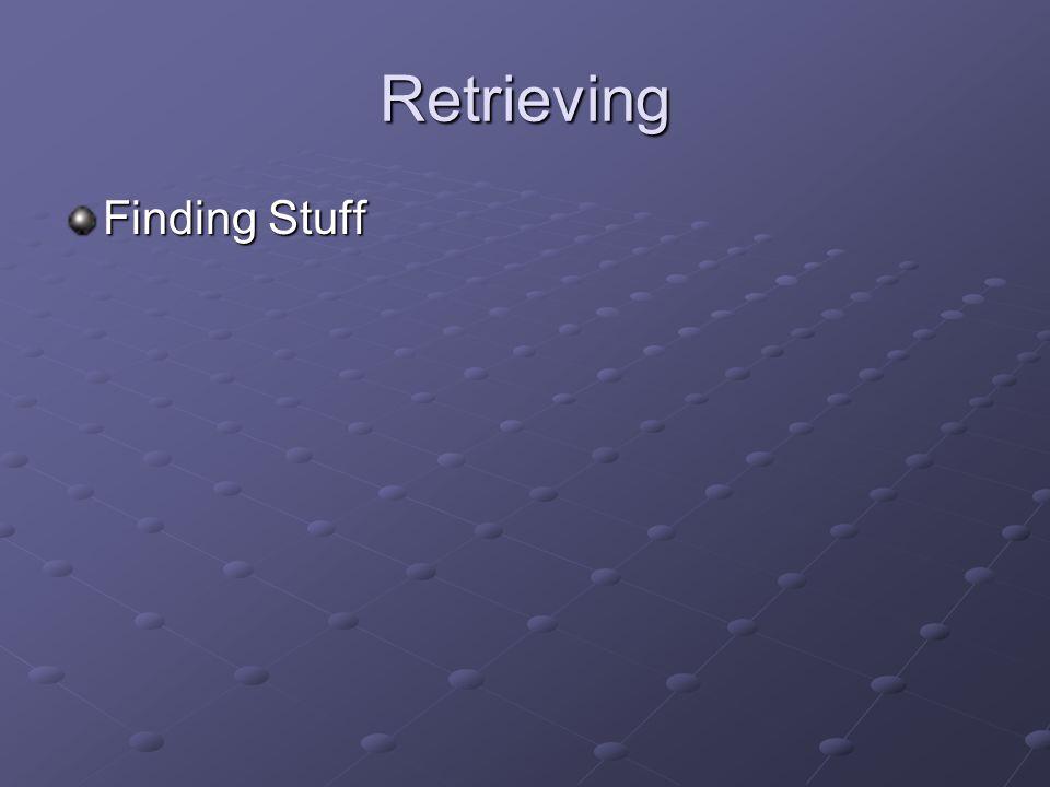 Retrieving Finding Stuff