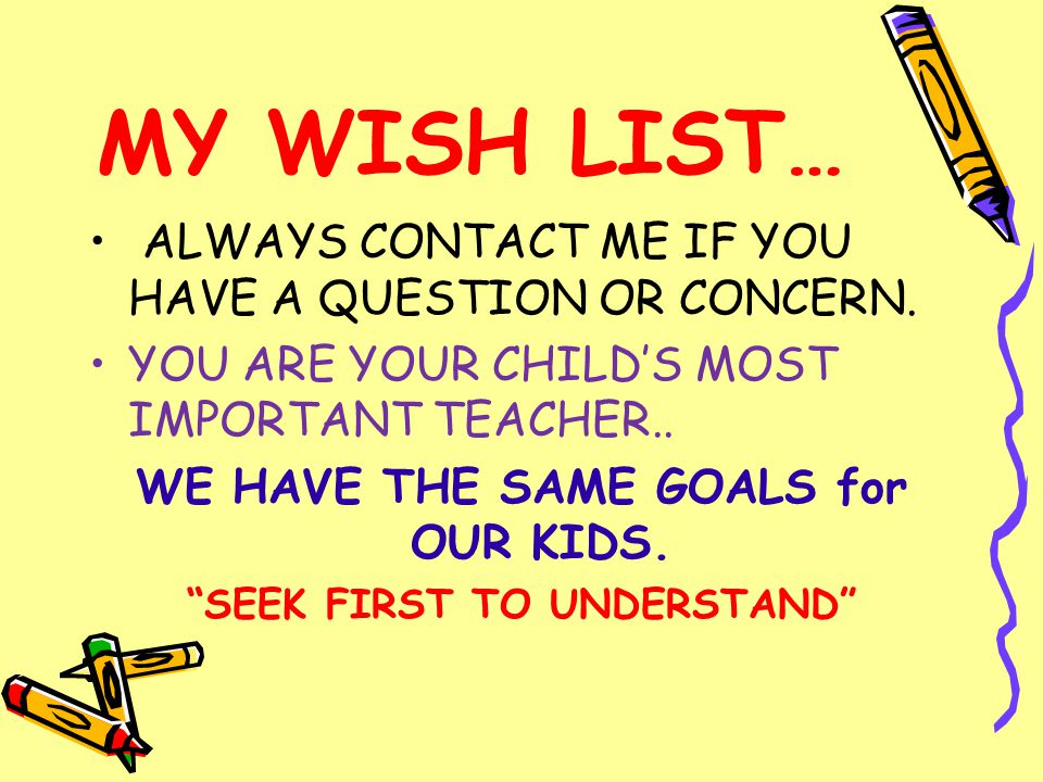 MY WISH LIST… ALWAYS CONTACT ME IF YOU HAVE A QUESTION OR CONCERN.