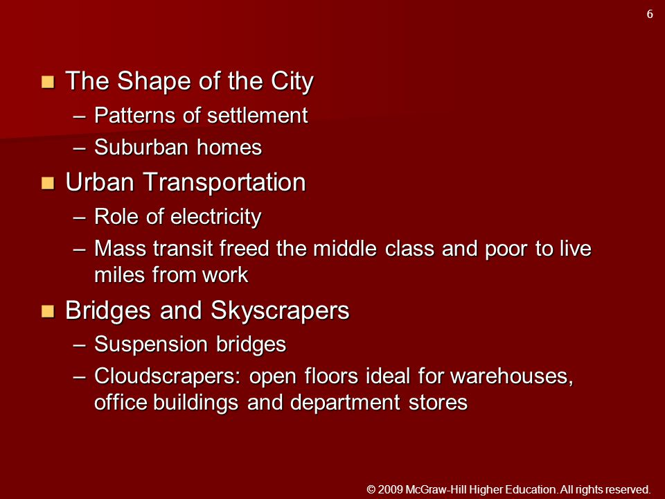 © 2009 McGraw-Hill Higher Education. All rights reserved. The Shape of the City The Shape of the City –Patterns of settlement –Suburban homes Urban Tr