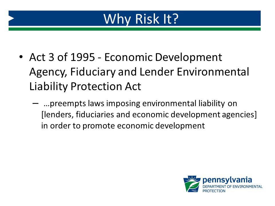 Act 3 of 1995 - Economic Development Agency, Fiduciary and Lender Environmental Liability Protection Act – …preempts laws imposing environmental liabi