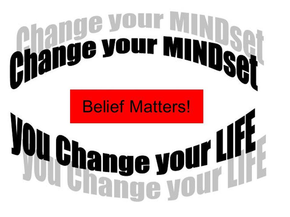 Belief Matters!