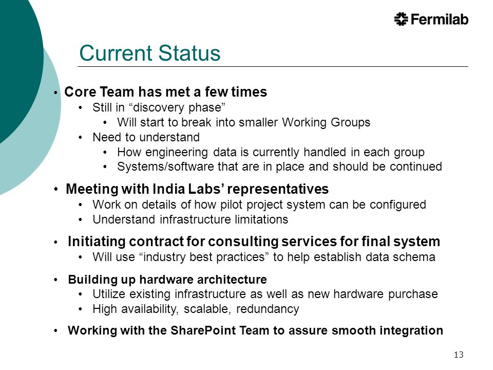 14 Teamcenter will be the Lab's EDMS Have a plan for how to proceed Purchased the required software licenses Established program phases Charter/Roadmap will guide implementation process This program has Director's support Funding for hardware, software, licenses and consulting Team is forming to align and implement the software Strong representation from around the Lab Needed for success Commitment from D/S/C and Department Heads Acceptance from the engineering and technical staff Resources for training, data migration and testing Summary