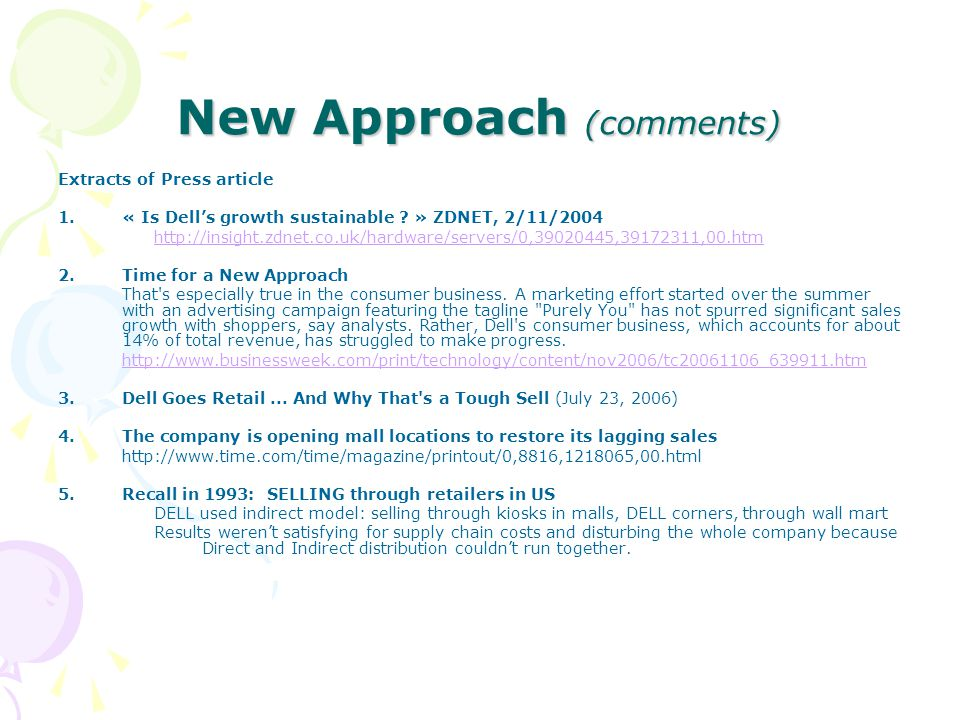 New Approach (comments) Extracts of Press article 1.« Is Dell's growth sustainable .
