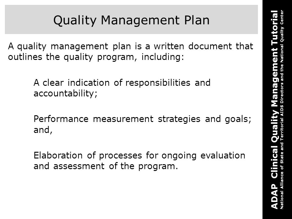 ADAP Clinical Quality Management Tutorial National Alliance of State and Territorial AIDS Directors and the National Quality Center Quality Management