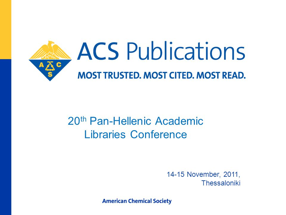 20 th Pan-Hellenic Academic Libraries Conference 14-15 November, 2011, Thessaloniki