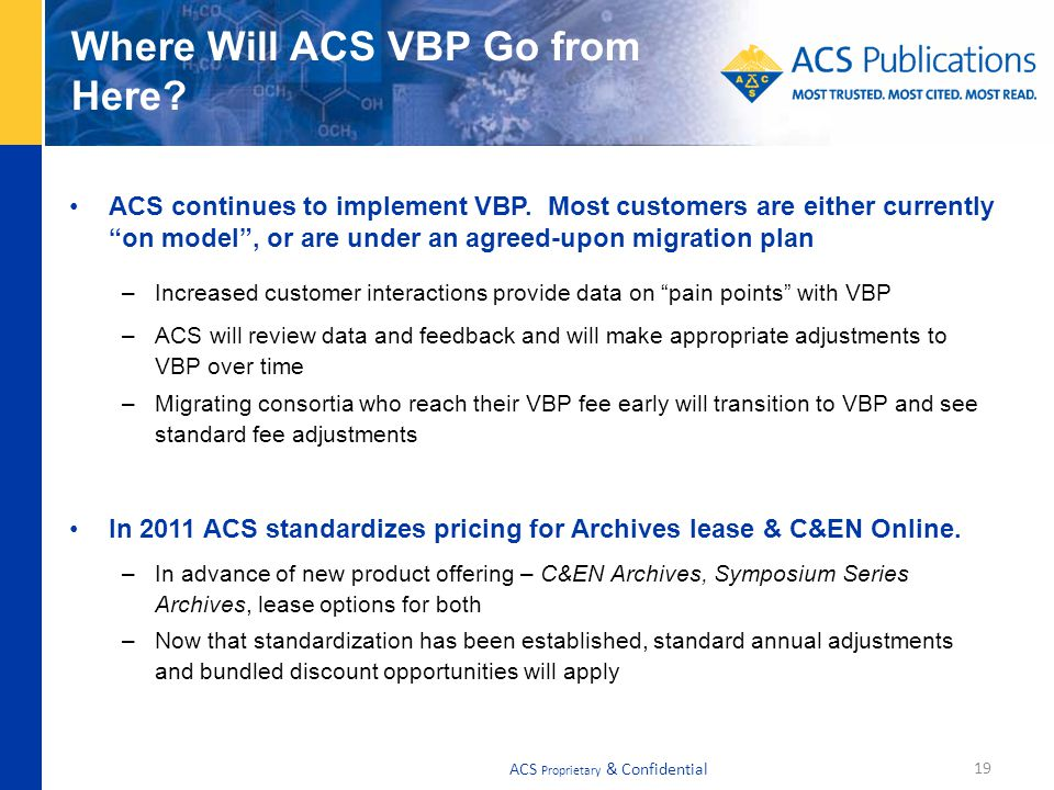Where Will ACS VBP Go from Here. ACS continues to implement VBP.