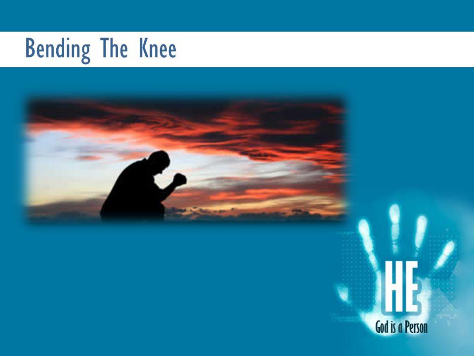 Bending The Knee