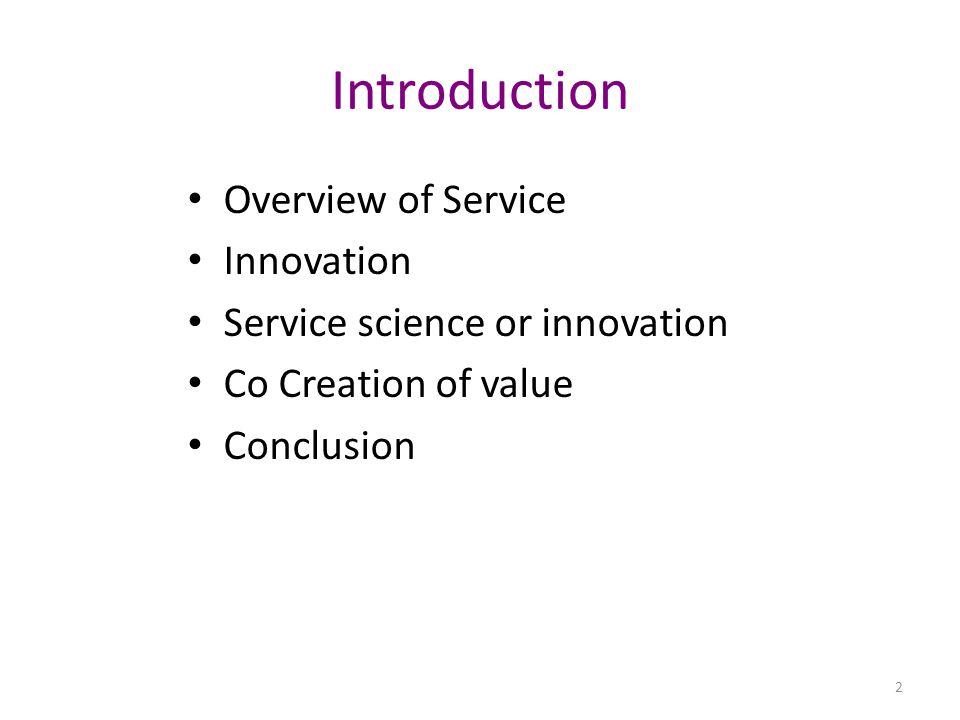 Service Industry Service sector is the dominant economy in our industrial world.