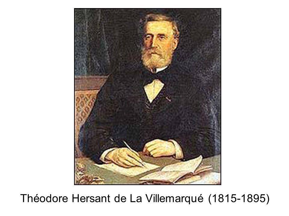 Théodore Hersant de La Villemarqué (1815-1895)