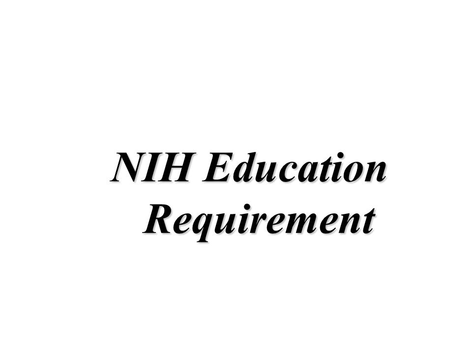 NIH Education Requirement