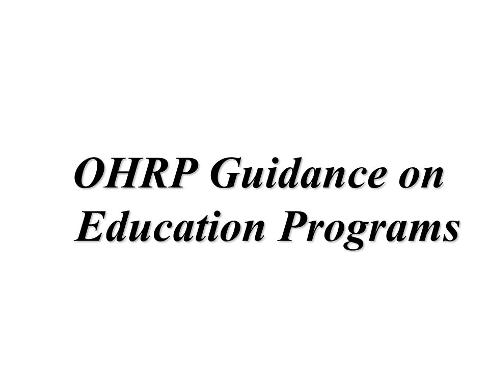 OHRP Guidance on Education Programs