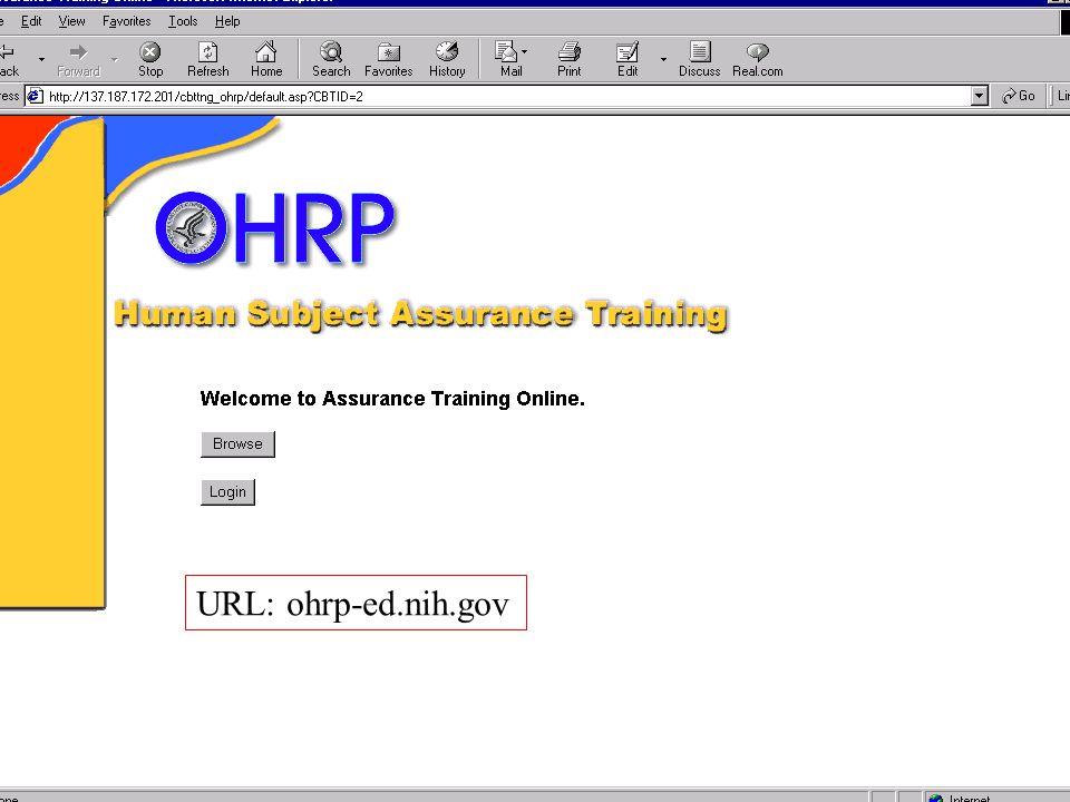 URL: ohrp-ed.nih.gov