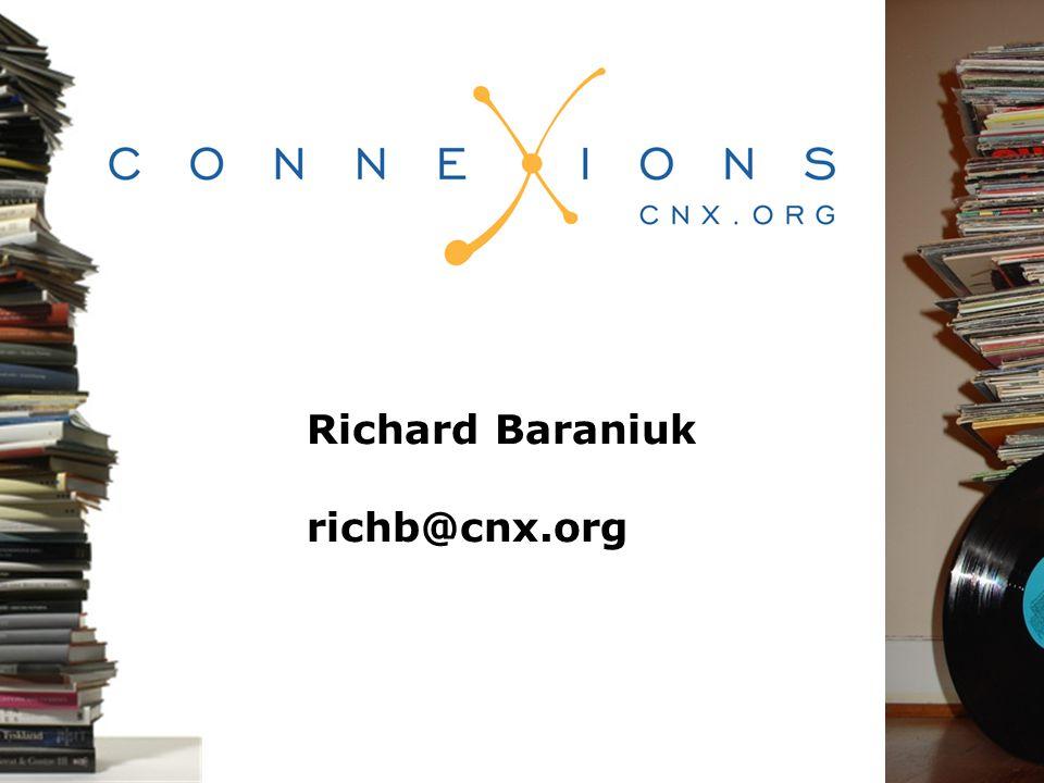 Richard Baraniuk richb@cnx.org