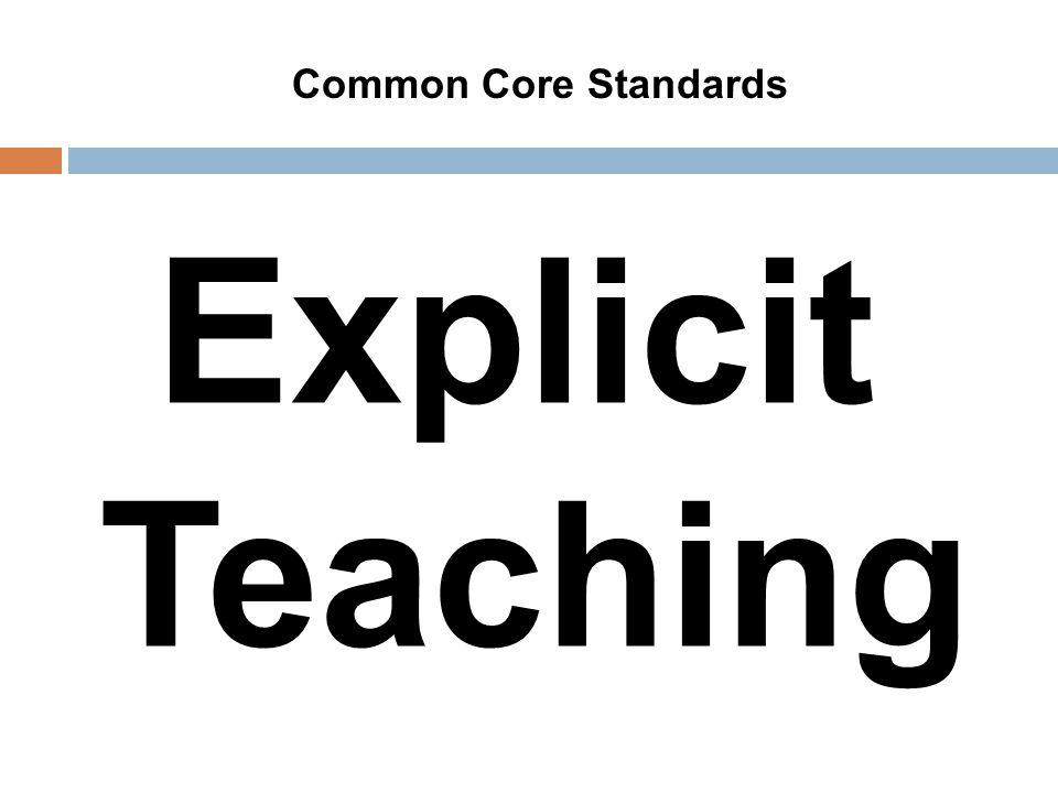 Explicit Teaching Common Core Standards