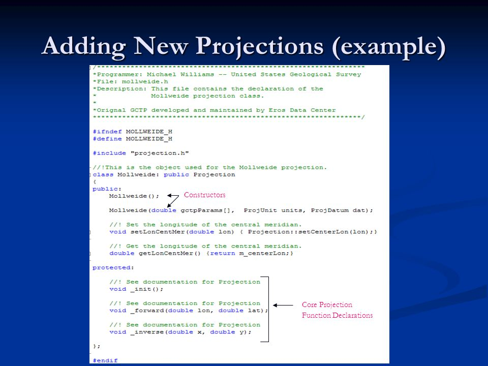 Adding New Projections (example) Constructors Core Projection Function Declarations