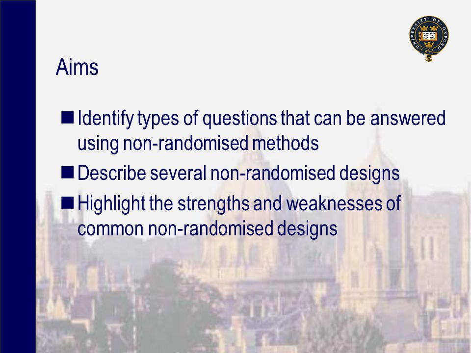 Question to design Prevalence/ incidence Risk and protective factors Prognosis Harm Effectiveness