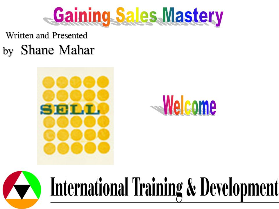 Gaining Sales Mastery - DAY 1 Intros.Expectations.