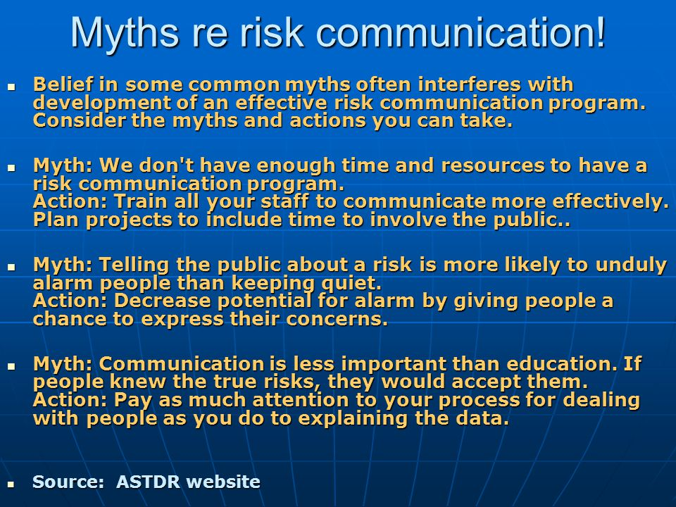 Myths re risk communication.