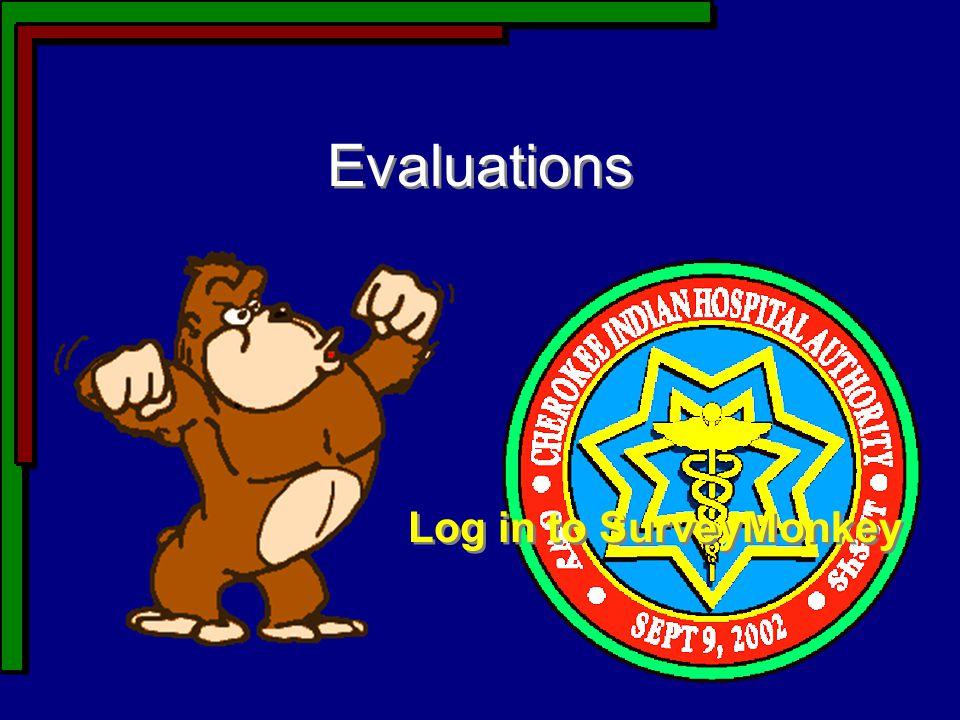 Evaluations Log in to SurveyMonkey