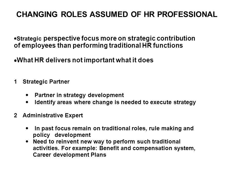 HR ROLES IN KNOWLEDGE-BASED ECONOMY Lengnick Hall and Lengnick Hall Model 1 Human Capital Steward – Create environment where employee work with commitment 2 Knowledge Facilitator – Knowledge sharing culture – Employee share information, teach and learn from colleagues – Rewarding knowledge share behavior 3 Relationship Builder –Building Team work, Cross functional teams 4 Rapid development Specialist –Organizational culture and HR system that are flexible enough to adapt to change