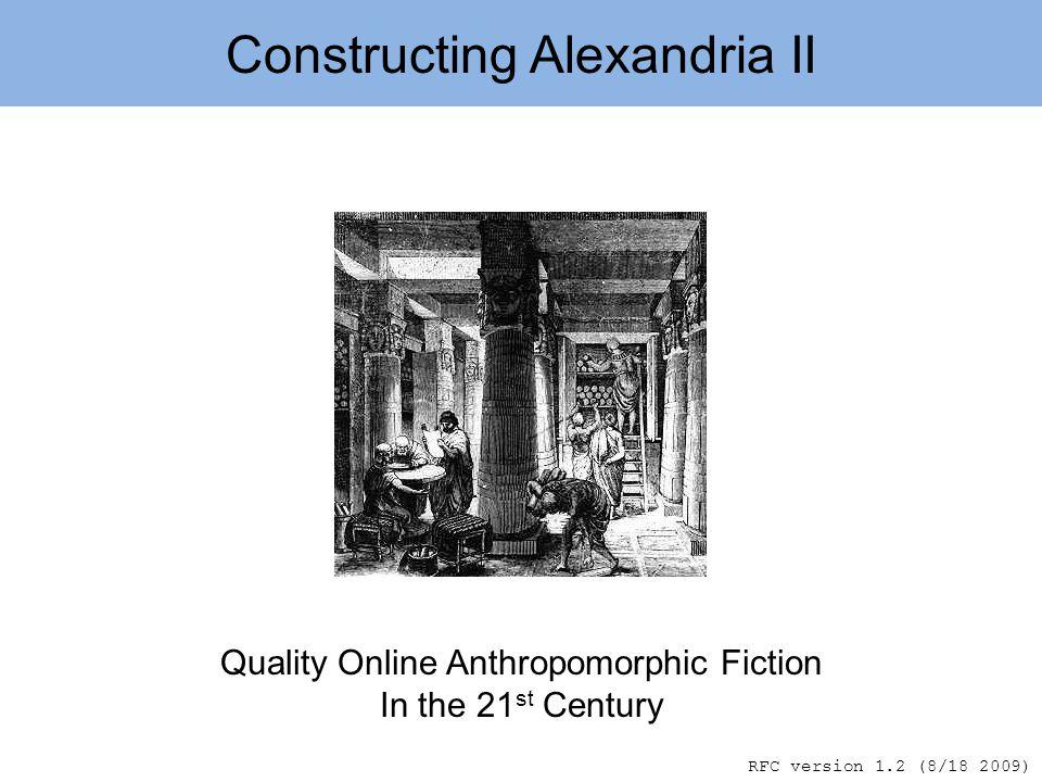 Constructing Alexandria II Problem Opportunity Alternatives Alexandria II Goals Attributes Implementation Evolution.