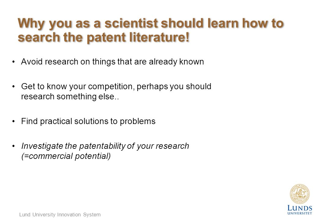 Why you as a scientist should learn how to search the patent literature.