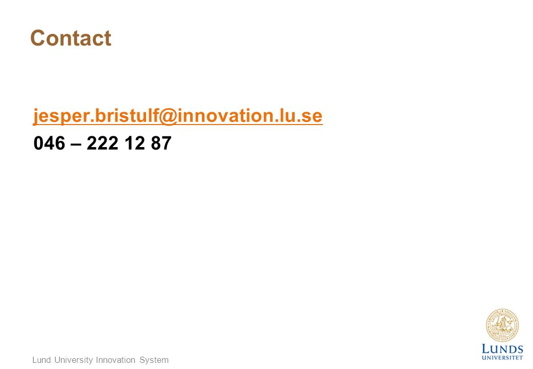 Contact jesper.bristulf@innovation.lu.se 046 – 222 12 87