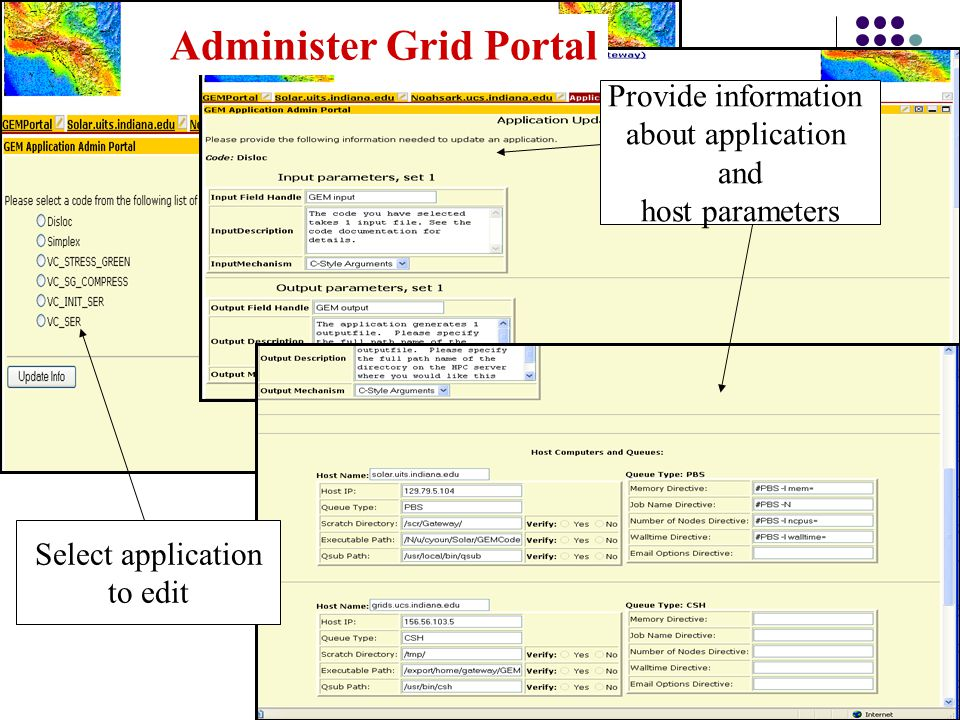 Provide information about application and host parameters Select application to edit Administer Grid Portal