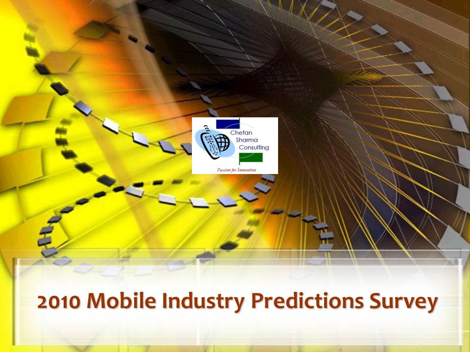 2010 Mobile Industry Predictions Survey