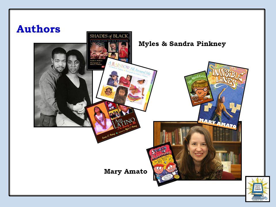 Authors Myles & Sandra Pinkney Mary Amato