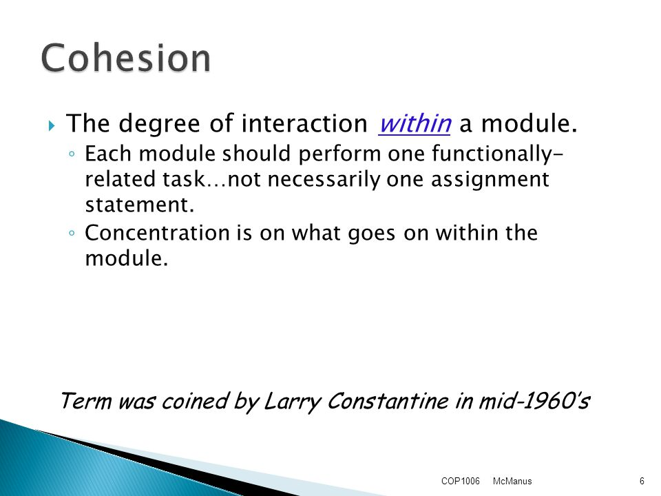 The degree of interaction within a module.
