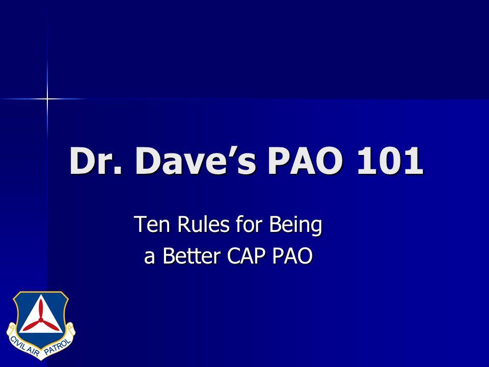 Dr.Dave's Rule #5 Write, Write, Write. Write, Write, Write.