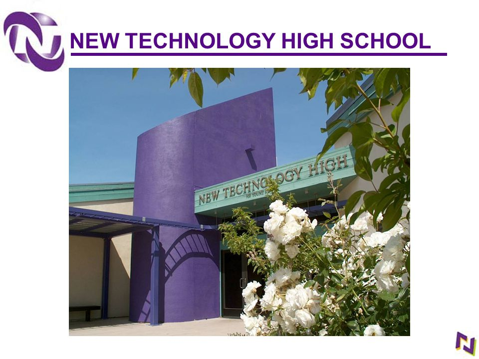 NEW TECHNOLOGY HIGH SCHOOL OUR MODEL SCHOOL