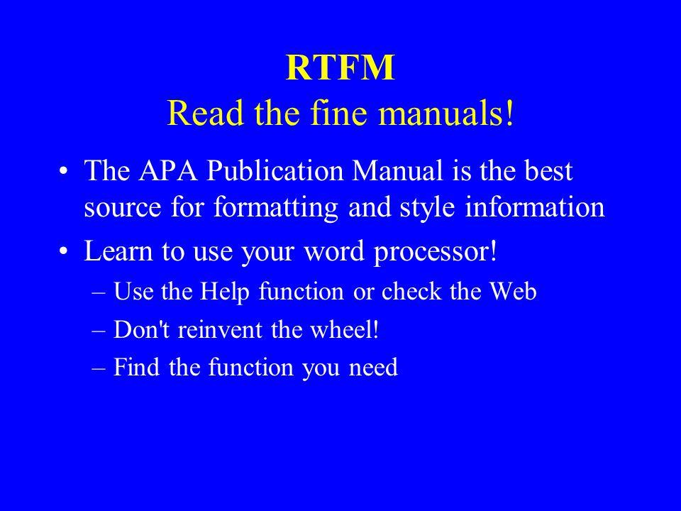 RTFM Read the fine manuals.