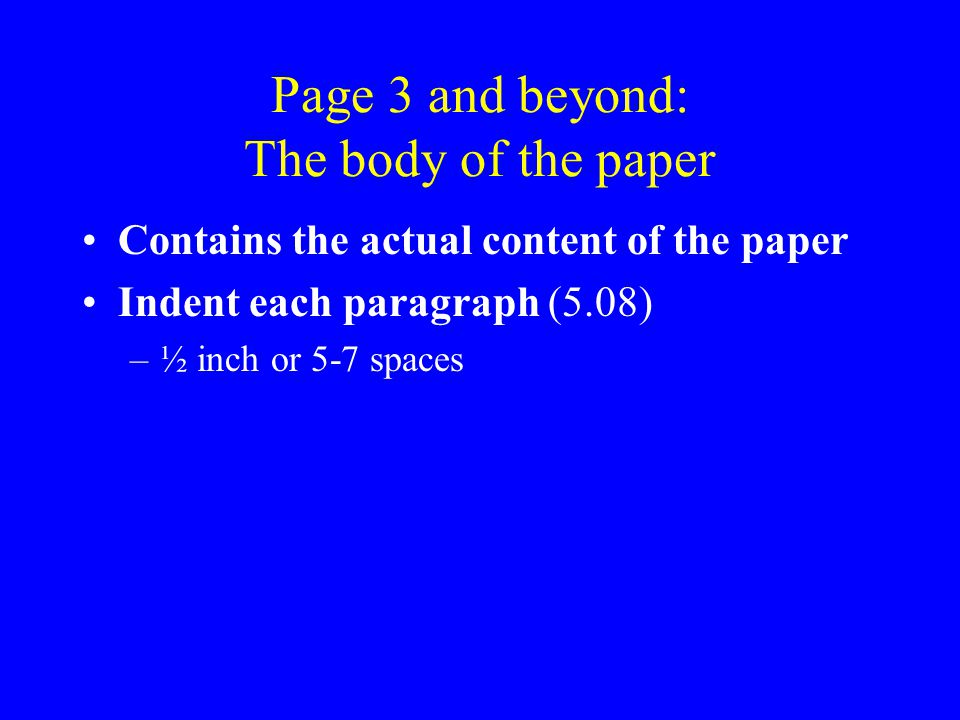 Headings 3.30-32 Use at least 2 levels of headings –Provide structure for your content –Clearly organized and well chosen –See 3.32 and 5.10 for examples 1, 3 1, 3, 4 1, 2, 3, 4 5, 1, 2, 3, 4