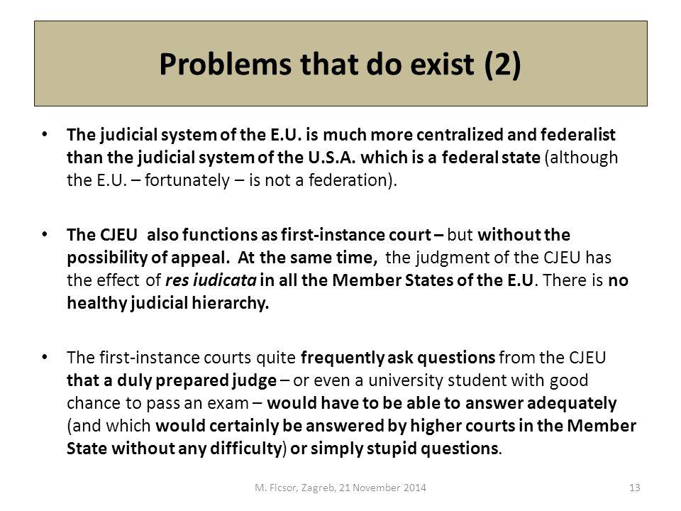 Problems that do exist (2) The judicial system of the E.U.