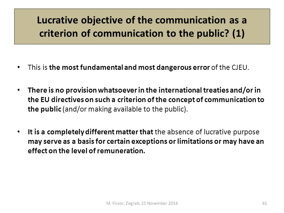 Lucrative objective of the communication as a criterion of communication to the public.