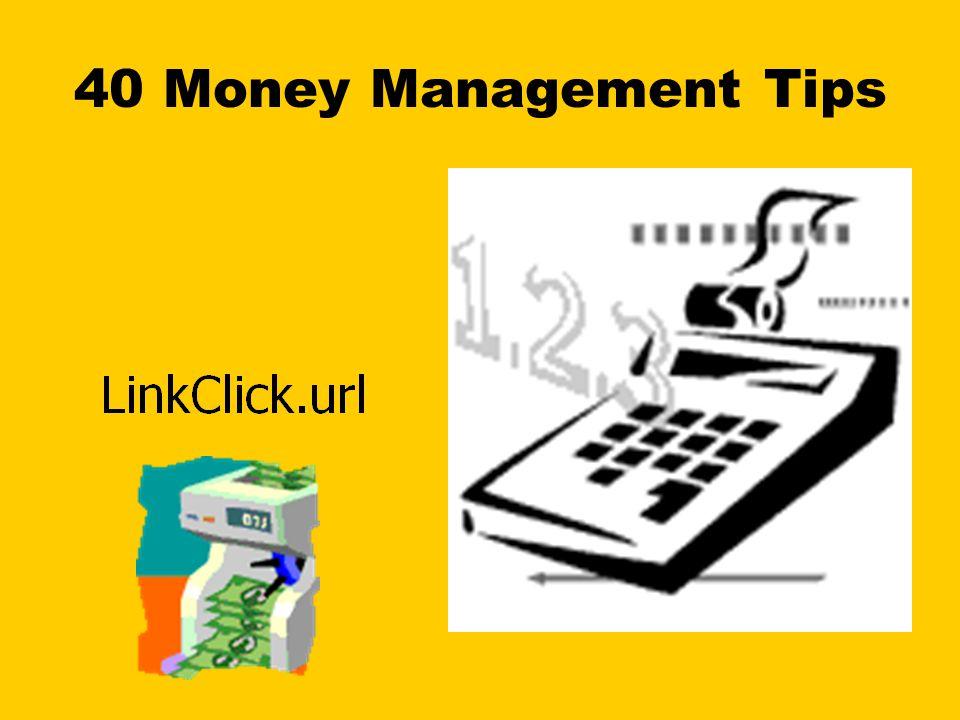 40 Money Management Tips