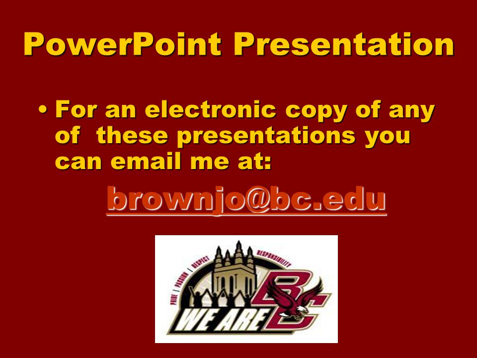 PowerPoint Presentation For an electronic copy of any of these presentations you can email me at:For an electronic copy of any of these presentations