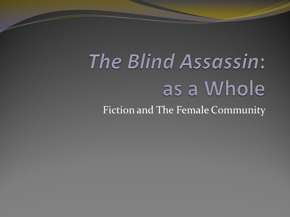 Fiction and The Female Community