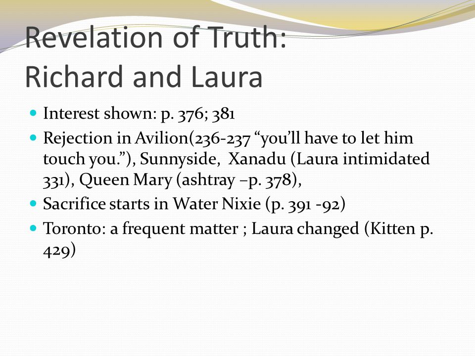 Revelation of Truth: Richard and Laura Interest shown: p.