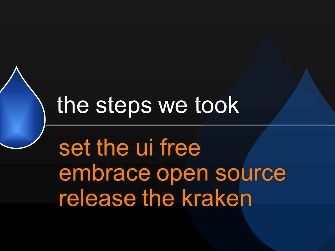 set the ui free embrace open source release the kraken the steps we took