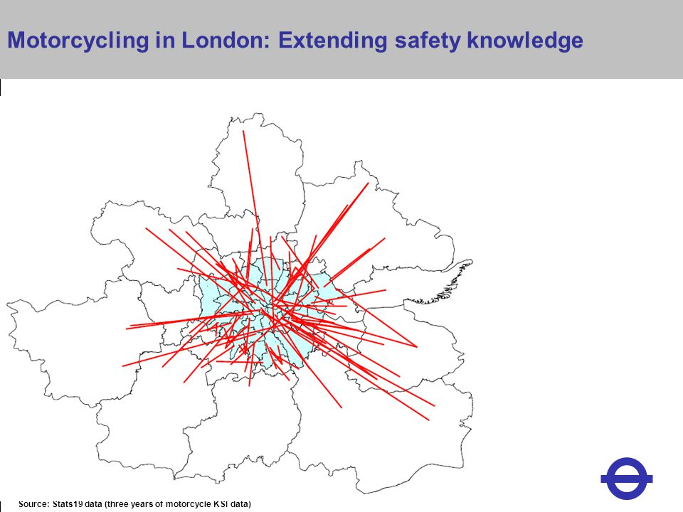 Heading Source: Stats19 data (three years of motorcycle KSI data) Motorcycling in London: Extending safety knowledge
