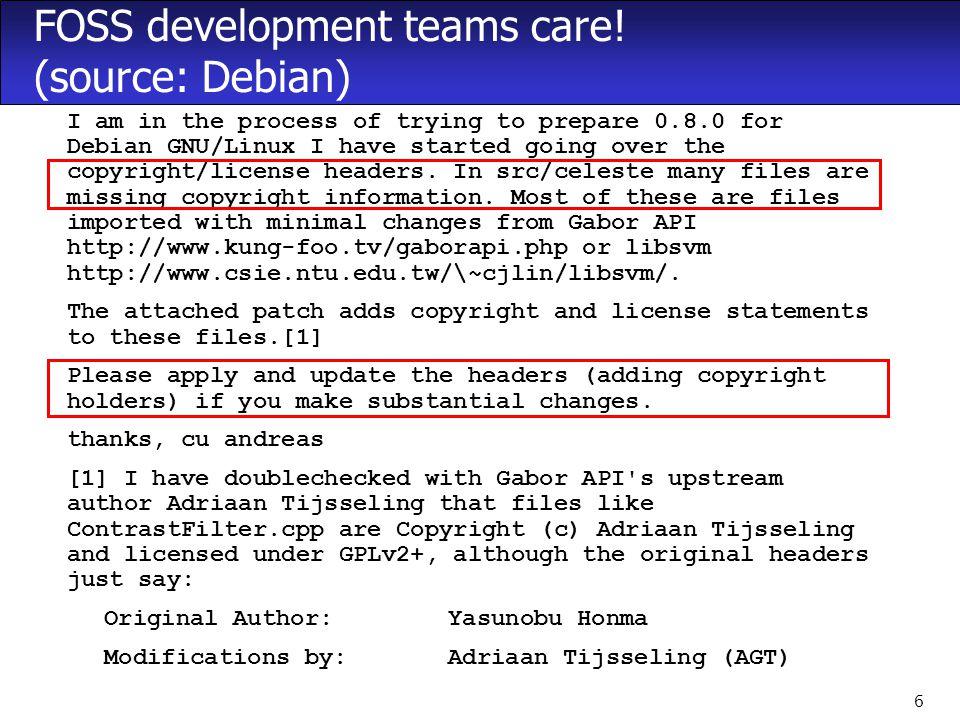 6 FOSS development teams care.
