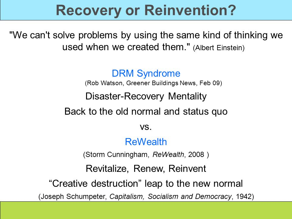 Recovery or Reinvention.