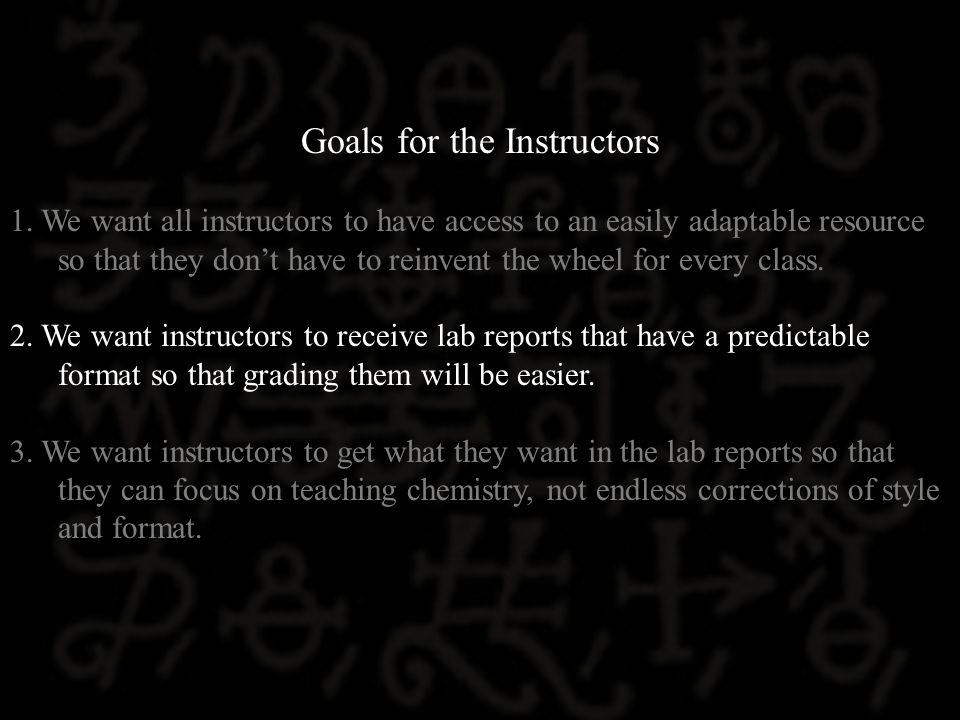 Goals for the Instructors 1.