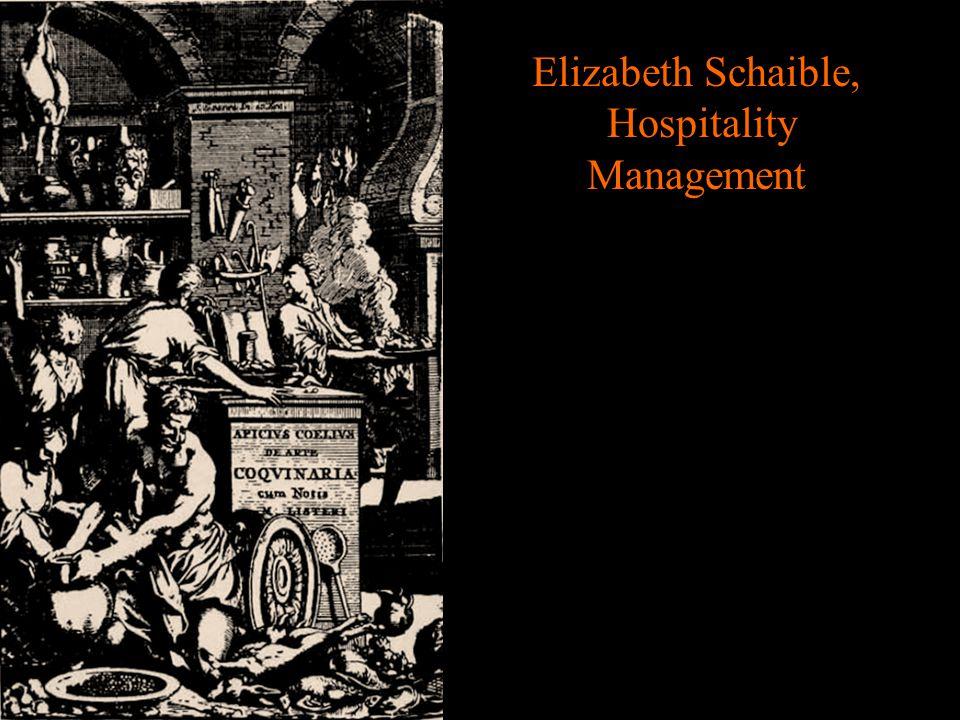 Elizabeth Schaible, Hospitality Management