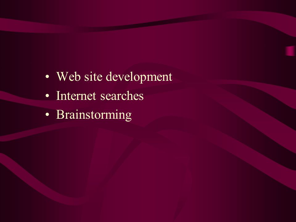 Web site development Internet searches Brainstorming